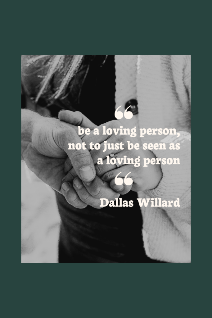 be a loving person